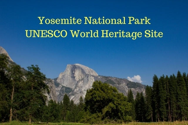 Yosemite National Park UNESCO World Heritage