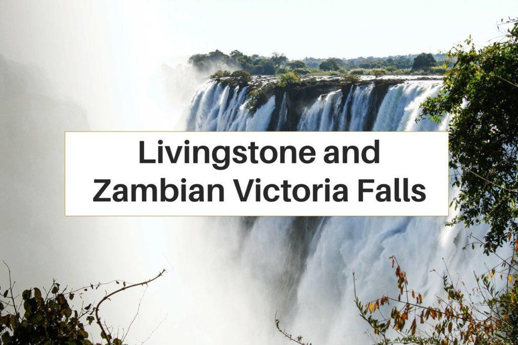 Livingstone and Victoria Falls Zambia.