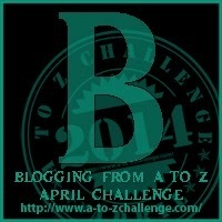 """It's """"B"""" Day for the Blogging from A to Z Challenge"""