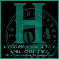 "It's ""H"" Day for the Blogging from A to Z Challenge"