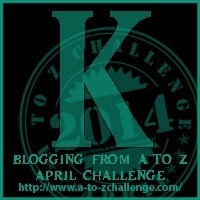 """It's """"K"""" Day for the Blogging from A to Z Challenge"""