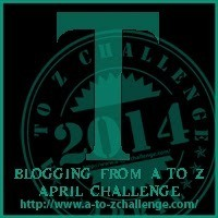 "It's ""T"" Day for the Blogging from A to Z Challenge"