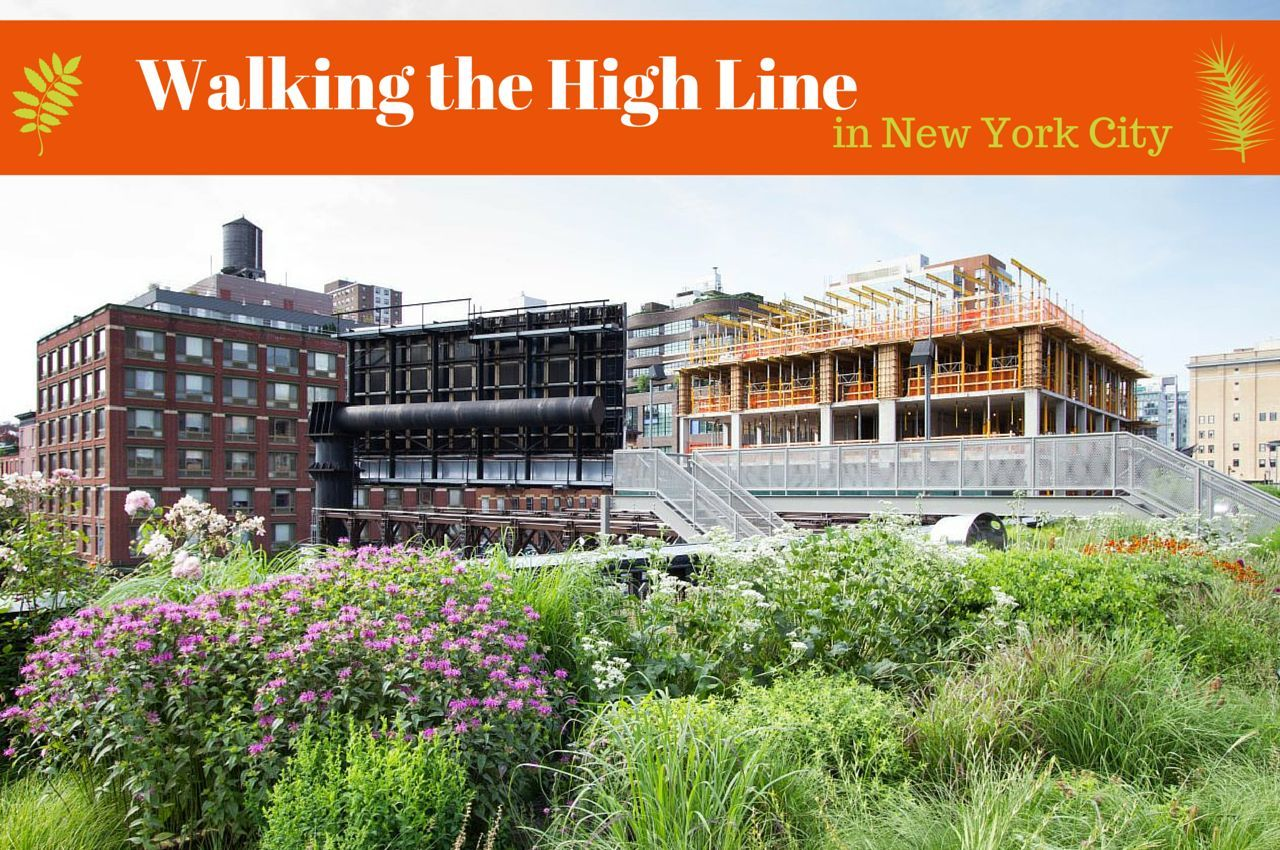 Walking the High Line in New York City