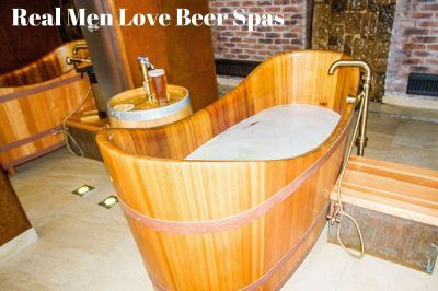 Real Men Love Beer Spas!