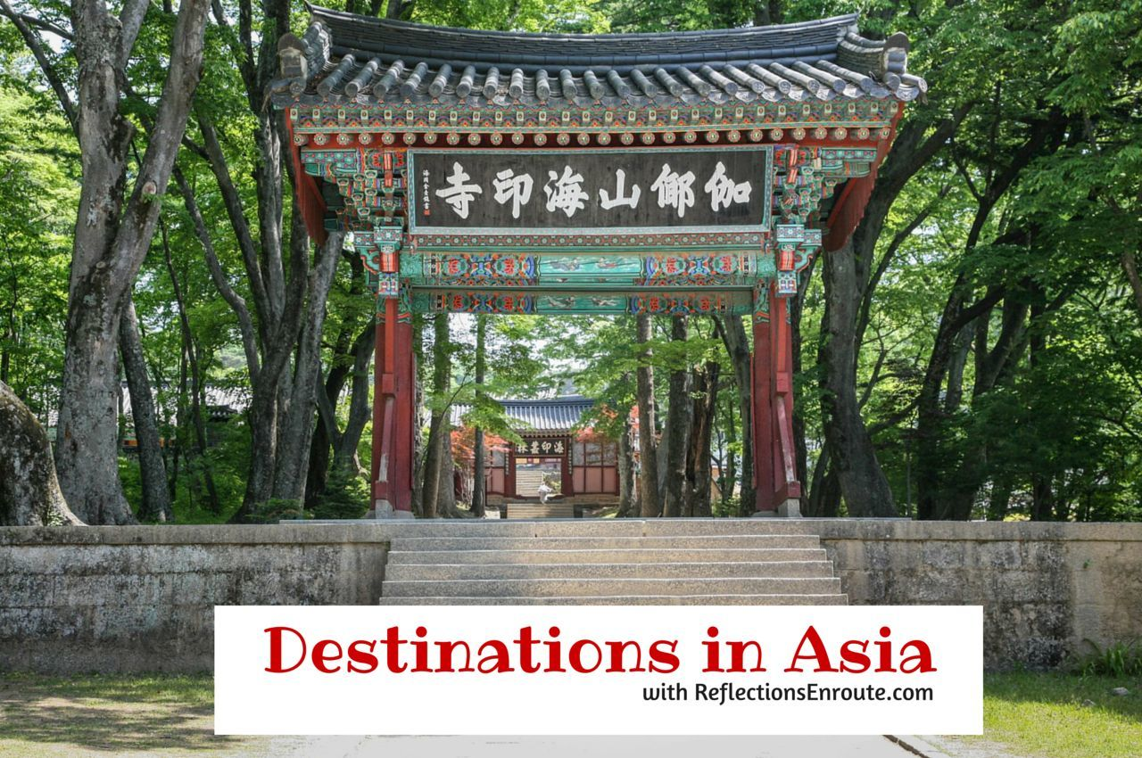 Destinations in Asia with ReflectionsEnroute.com