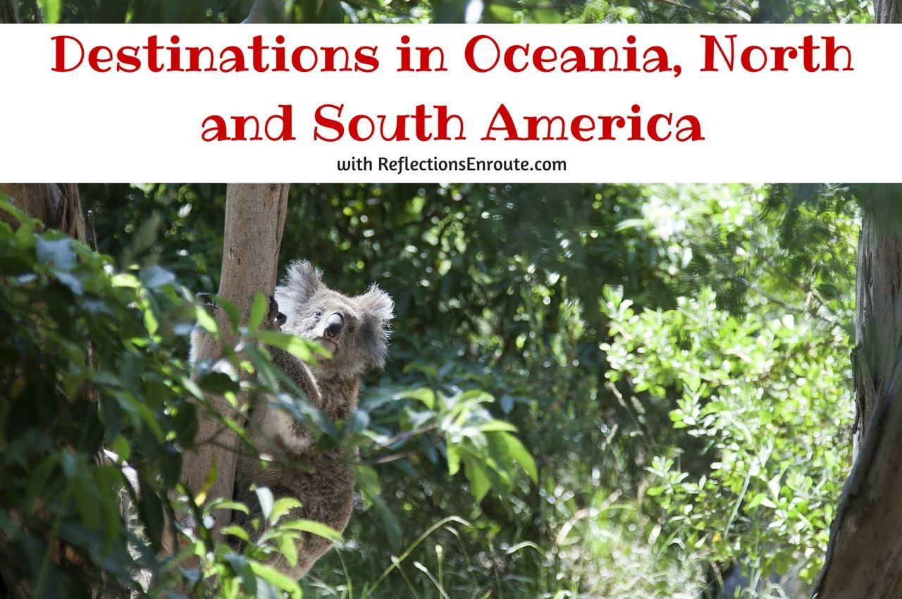 Destinations in Oceania, North and South America