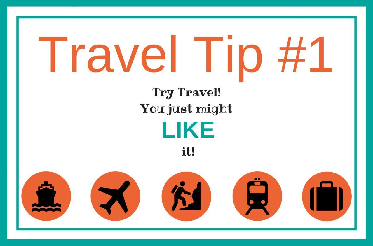 Travel Tip #1