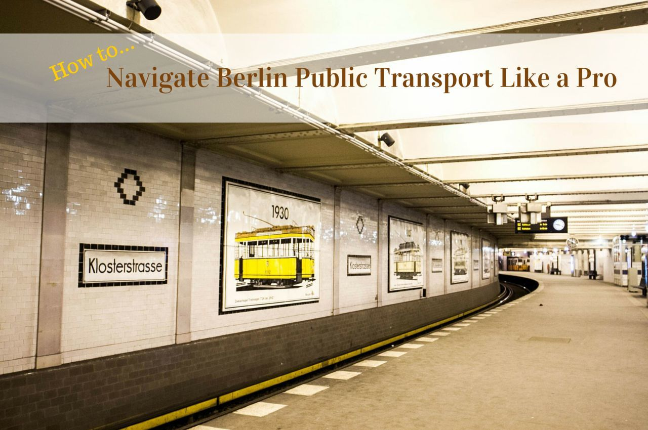 How to Navigate Berlin's Public Transport