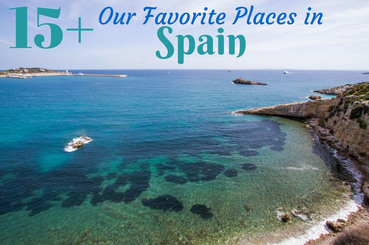 15+ Our Favorite Places in Spain