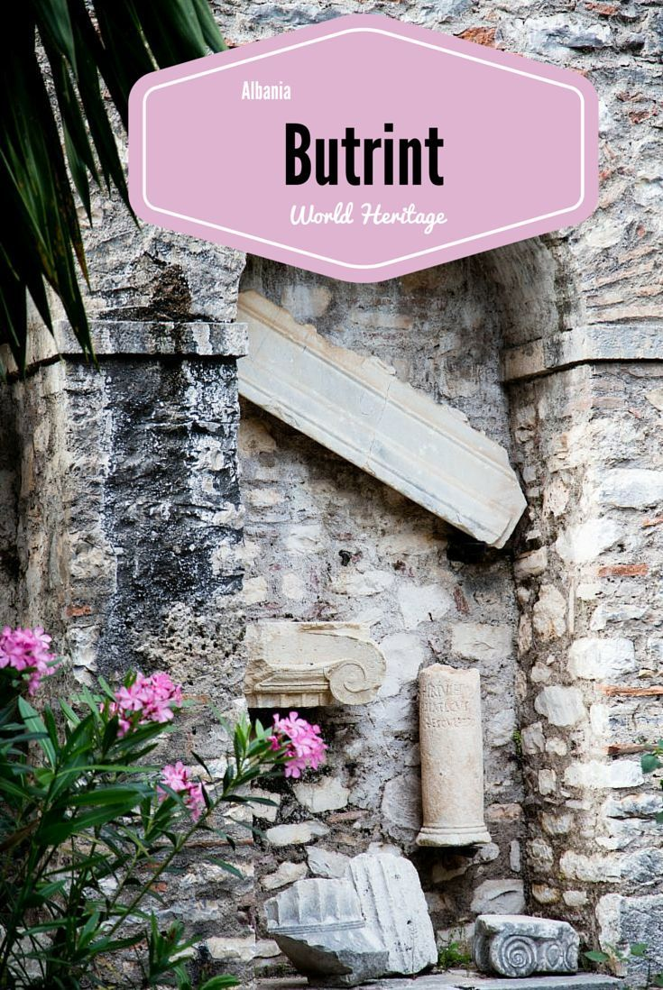 The Roman Ruins of Butrint - World Heritage Albania