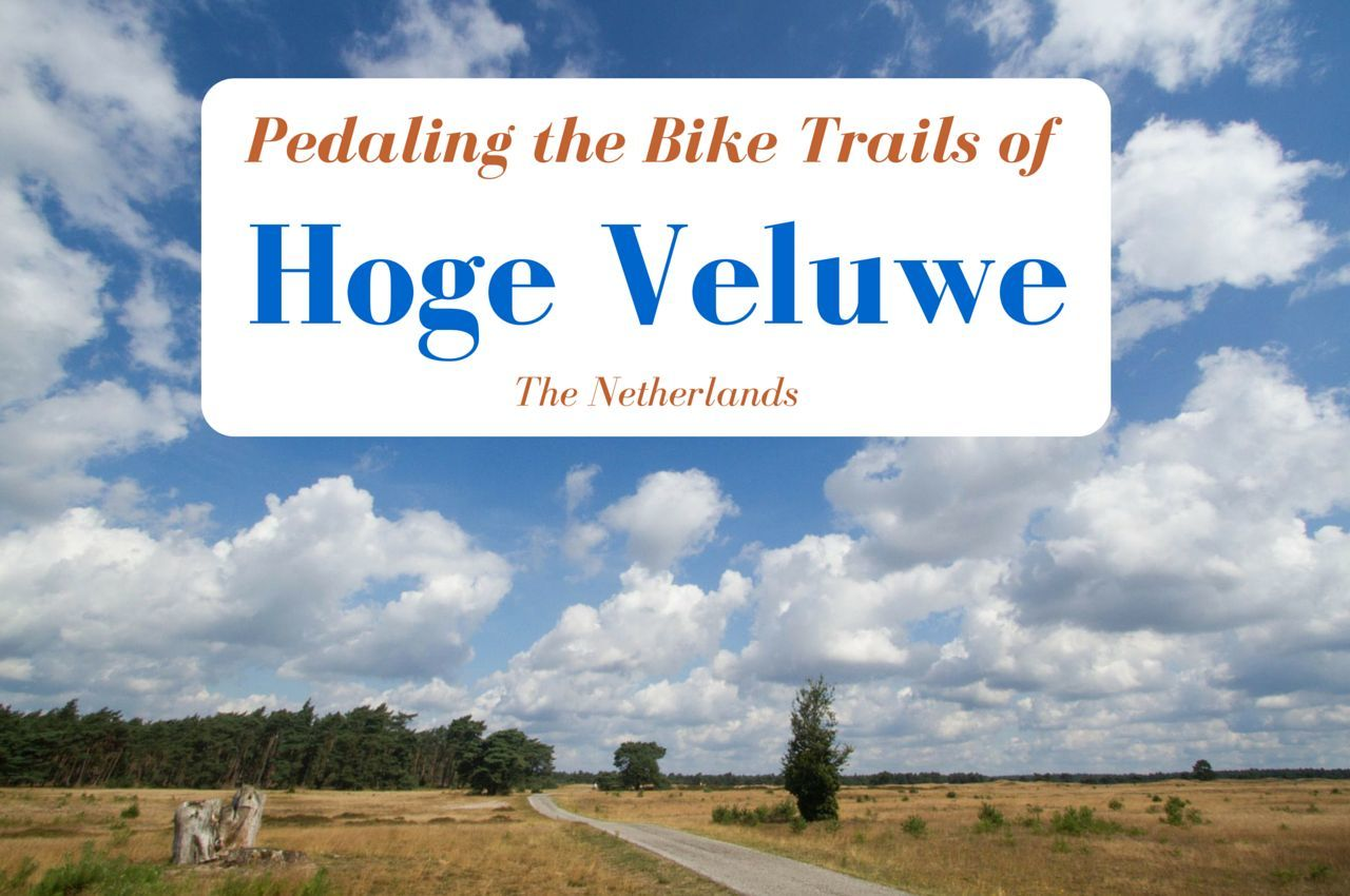 Pedaling the Bike Trails of Hoge Veluwe, the Netherlands