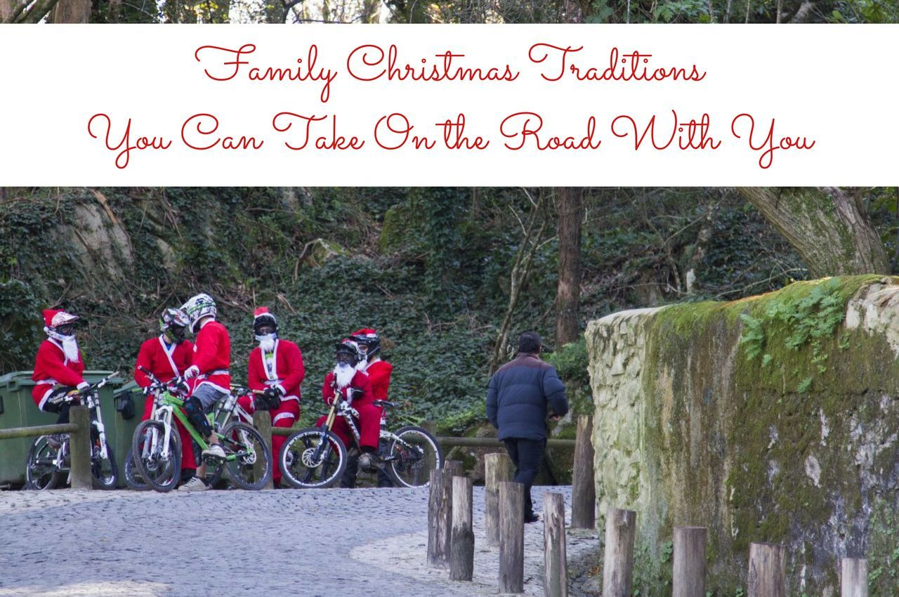 Family Christmas Traditions You Can Take On Vacation With You
