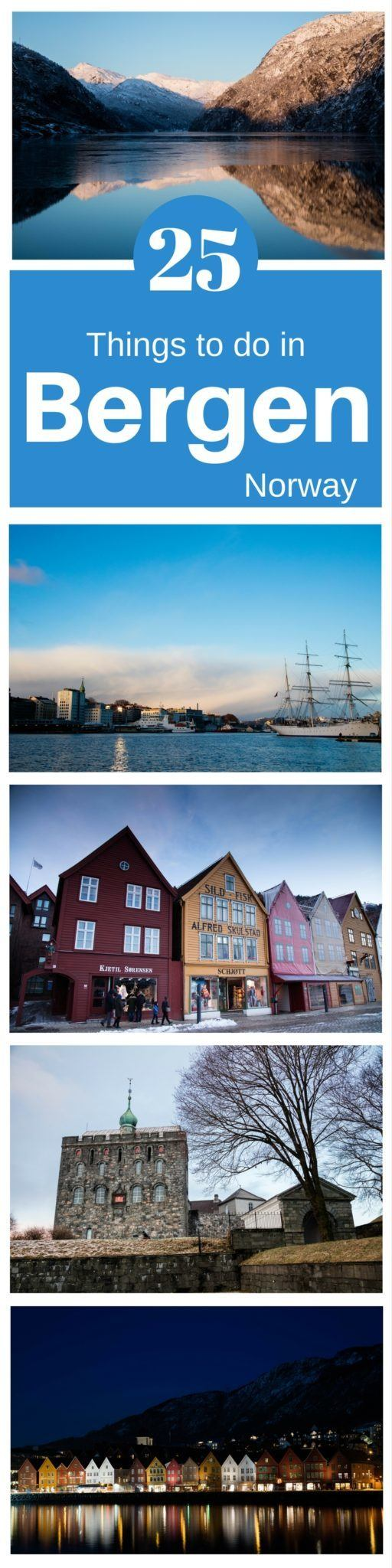 Winter Travel Planning! Go to Bergen, Norway. We've listed 25 great things to do!