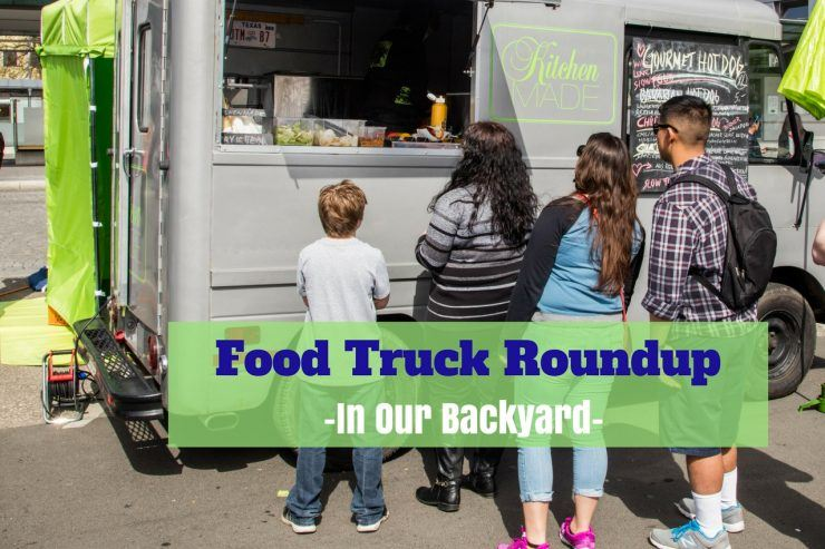 Food Truck Roundup - In Our Backyard