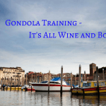 Gondola Training – It's All Wine and Boats