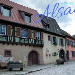 A Weekend Recharge in Alsace
