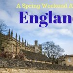 A Spring Weekend Away in England