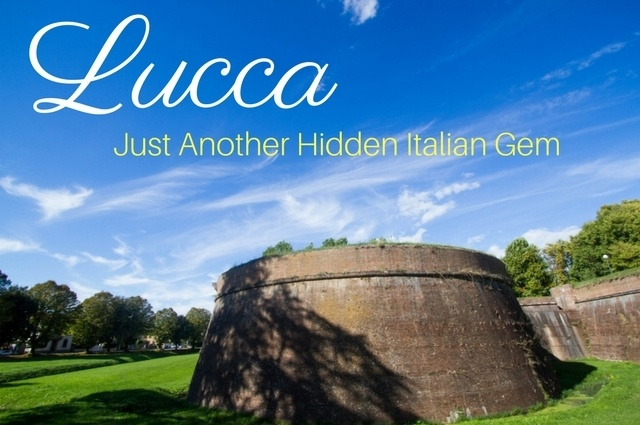 Just Another Hidden Gem in Italy - Lucca