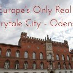 Visit Europe's Only Real Fairytale City – Odense!