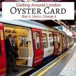 How To Get Around Using The London Oyster Card
