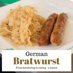 Making The Wurst Of It – A Lesson in Sausage