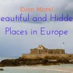 Even More Beautiful and Hidden Places In Europe To Put On Your Bucket List