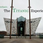 The Titanic Experience in Belfast