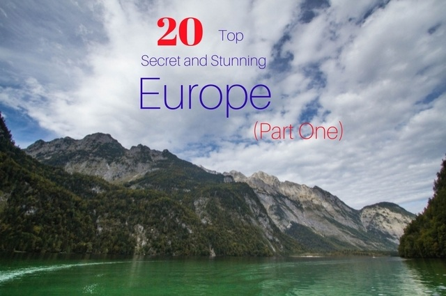 Secret Stunning Places in Europe