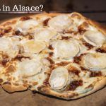 Searching For The Best Tarte Flambee in Alsace