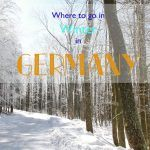 The Best Places To Go, Germany In Winter