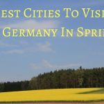 Best Cities To Visit In Germany In Spring