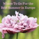 Where To Go For the Best Summer in Europe