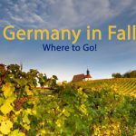 Germany in Fall – Best Places to Visit!